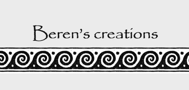 Beren's creations